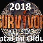 Survivor 2018 All Star Neden İptal Oldu? Neden Başlamadı?